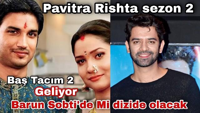 Pavitra Rishta sezon 2 geliyor
